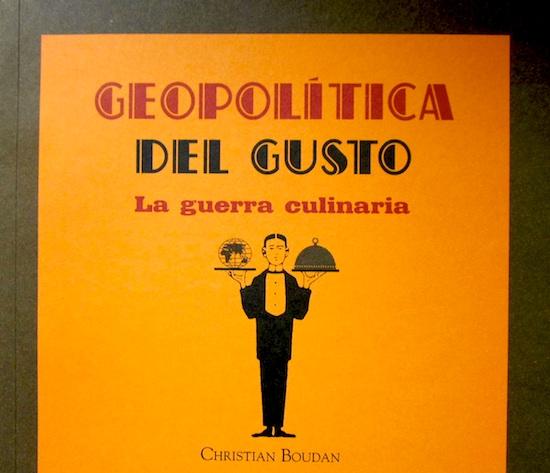 Geopolítica del gusto