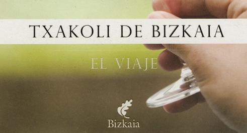 """""""Txakoli de Bizkaia. El viaje"""", de Mikel Garaizabal"""
