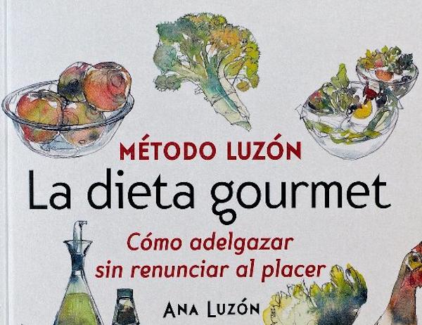 Método Luzón. La dieta gourmet