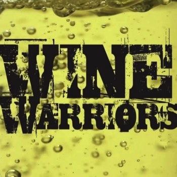 Wine Warriors, guerreros del vino