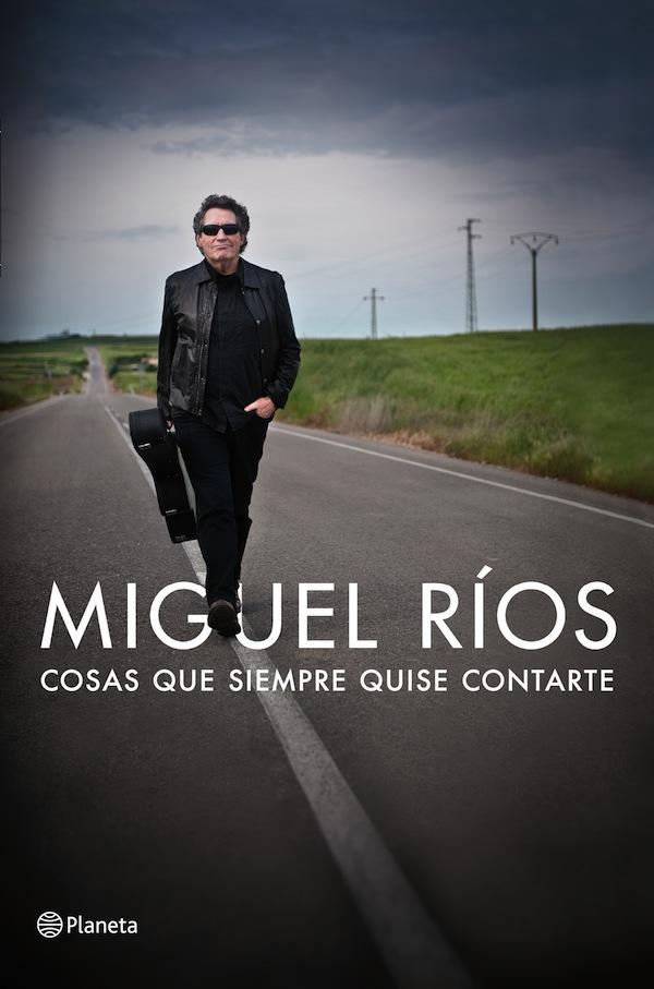 """""""Cosas que siempre quise contarte"""".Miguel Ríos"""