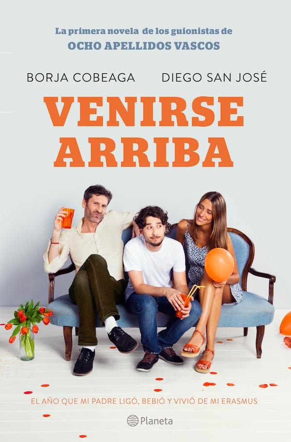 """""""Venirse arriba"""", la novela de los guionistas de """"8 apellidos vascos"""""""
