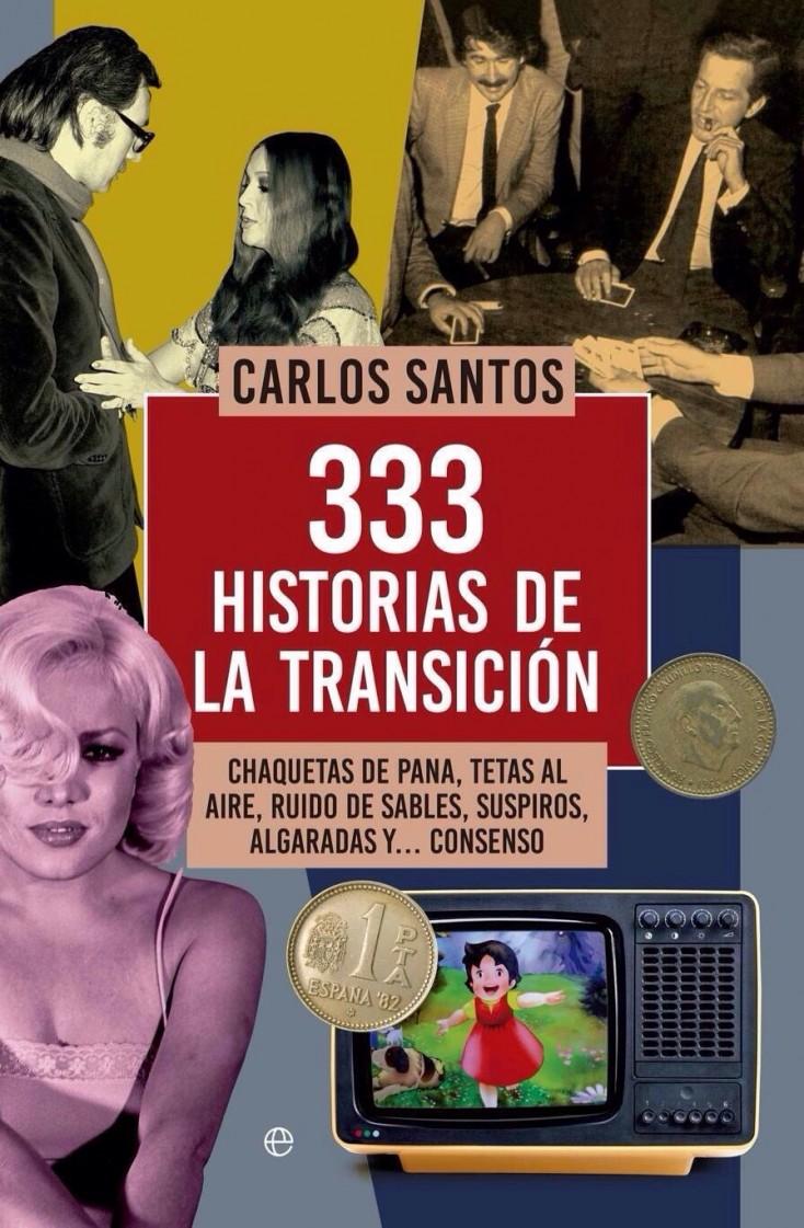 Carlos Santos y sus 333 historias de la Transición